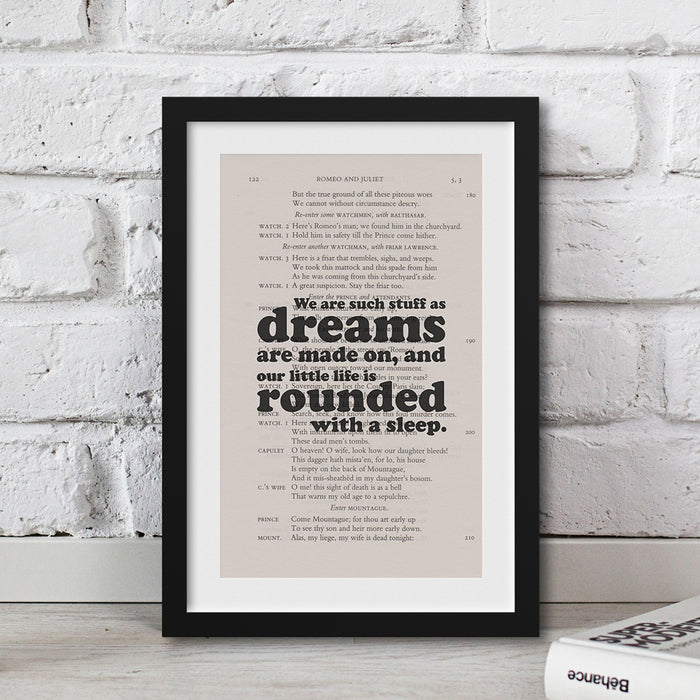 We are such stuff as dreams are made on, and our little life is rounded with a sleep. quote printed wall art