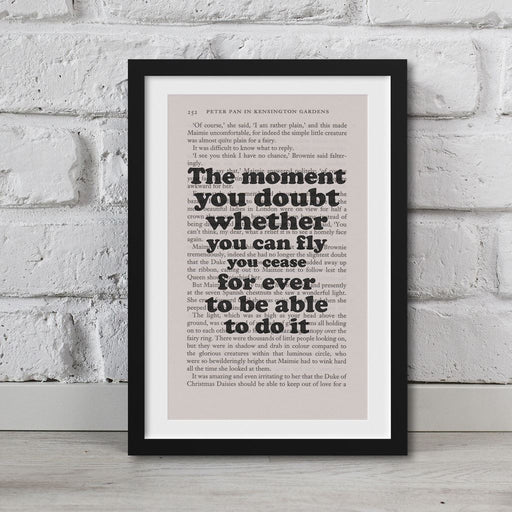 Peter Pan Book Page Art The Moment You Doubt  Print Quote