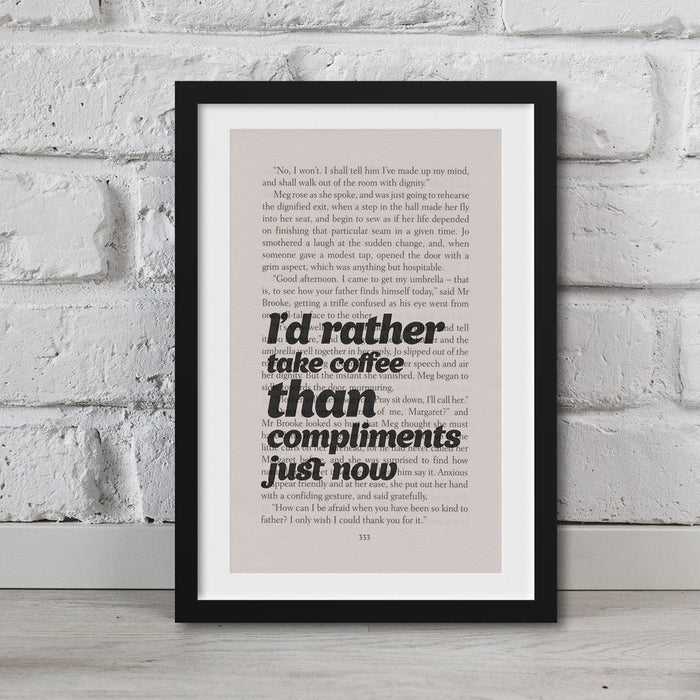 Little Women Book Page Art I'D Rather Take Coffee Than Compliments Print