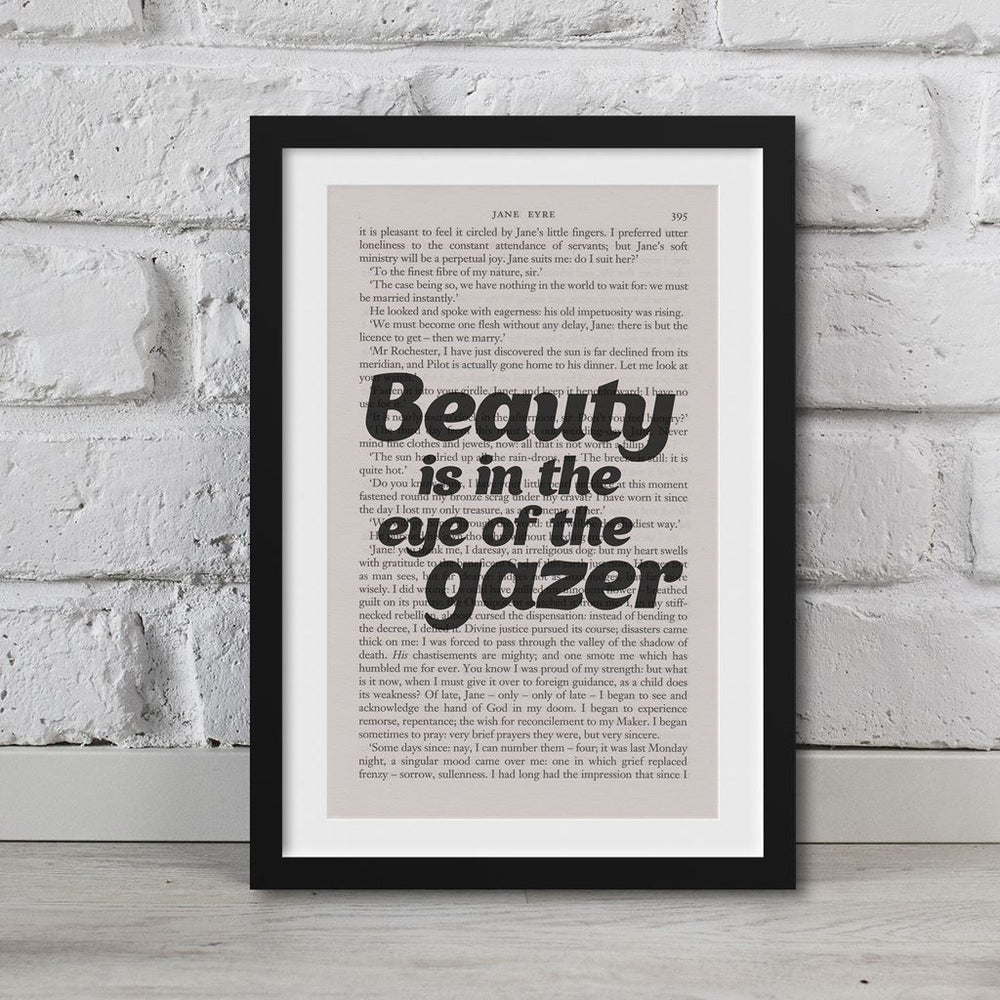 Jane Eyre Book Page Art Beauty Is In The Eye Of The Gazer Print
