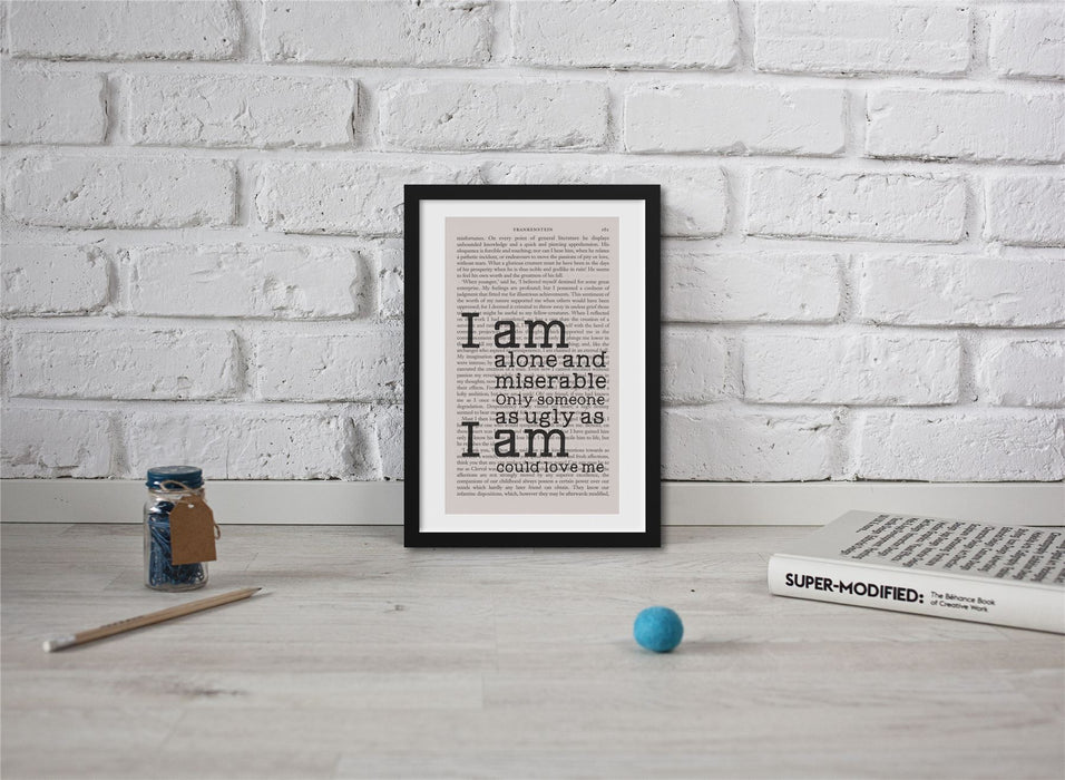 Frankenstein Quotes Book Page Art I Am Alone And Miserable Print