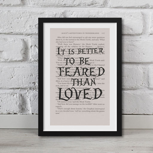 Alice In Wonderland Book Page Art It Is Better To Be Feared Than Loved Print