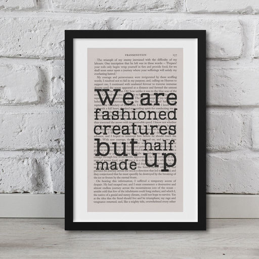 Frankenstein Quotes Book Page Art Fashioned Creatures But Half Made Up Print