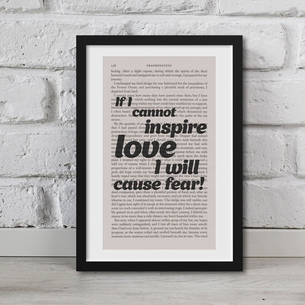Frankenstein Quotes Book Page Art If I Cannot Inspire Love Print