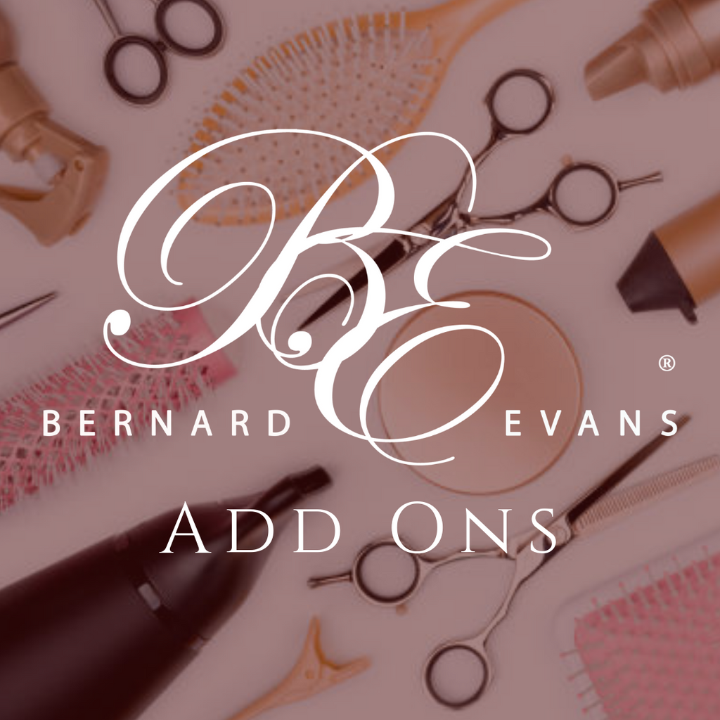 Bernard Evans Celebrity ADD ONS - Net Base (Services starting from $40). Price shown below is deposit to confirm appointment