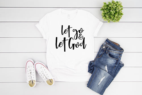 LET GO & LET GOD TEE