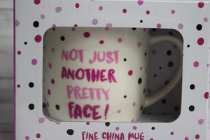 Coffee Mug Cup bone China humor fun Not just another pretty face funny humor