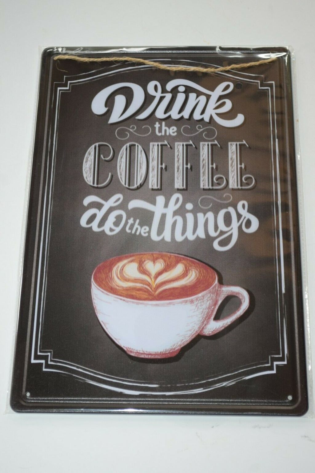 Tin Metal Sign Rustic ladies mans cave shed Fun humor saying Drink COFFEE cuppa