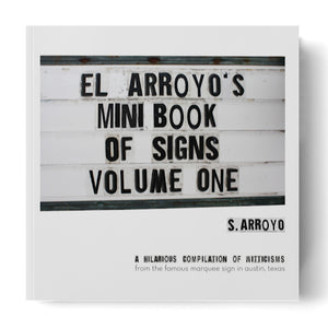 El Arroyo Mini Book of Signs Vol 1