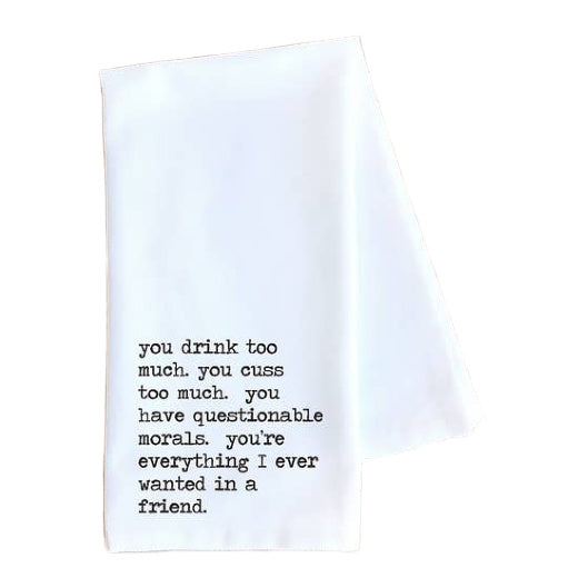 Everything I Ever Tea Towel