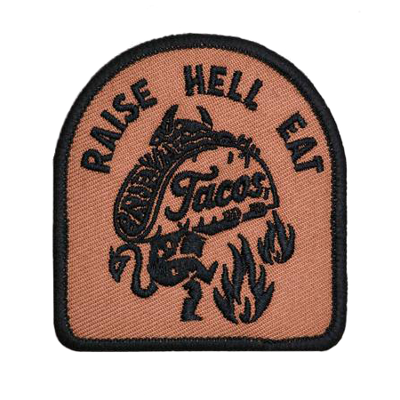 Raise Hell Eat Tacos Iron-On Embroidered Patch