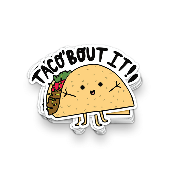 Taco'Bout It Vinyl Sticker