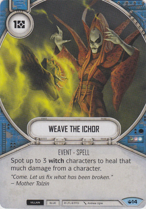 Weave The Ichor (SOH) Common