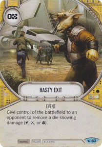 Hasty Exit (LEG) Common