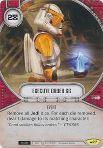 Execute Order 66 (SOH) Uncommon