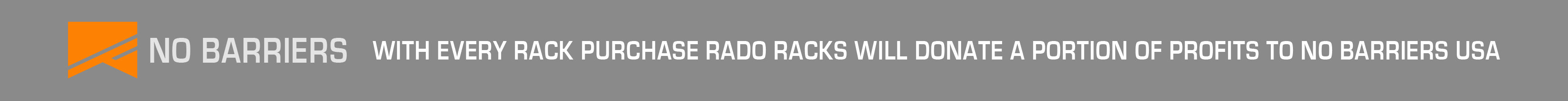No Barriers - Rado Racks Partner