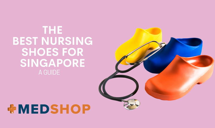 The Best Nursing Shoes for Singapore