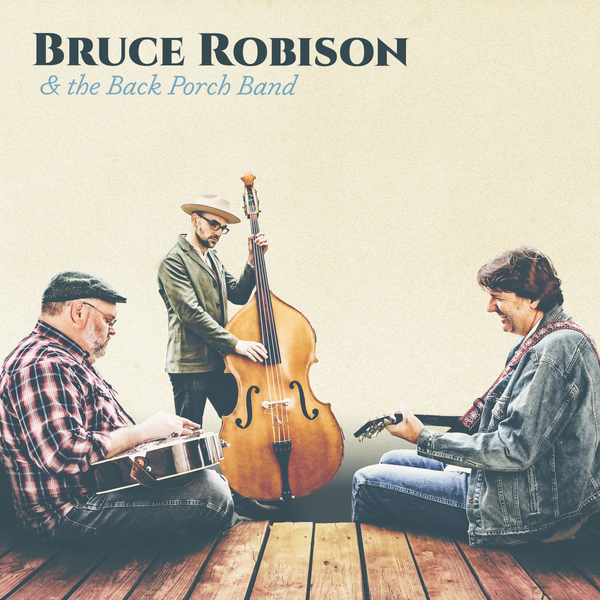 Bruce Robison & The Back Porch Band CD