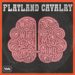 "Flatland Cavalry - ""War With My Mind"" Single"