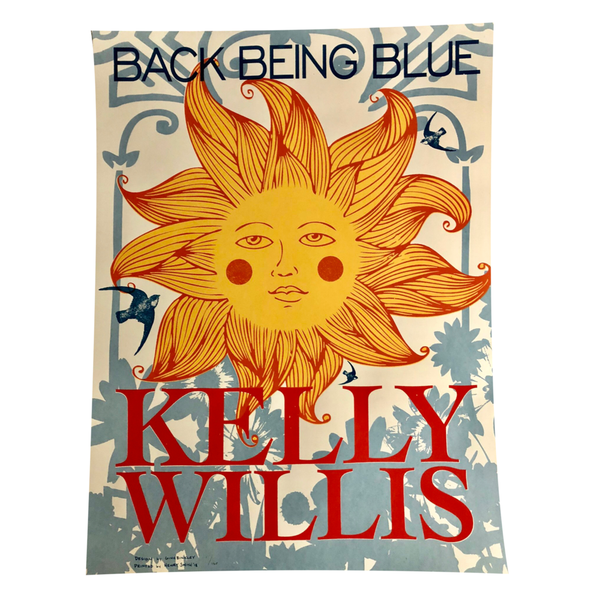 "Kelly Willis ""Back Being Blue"" Screen Printed Poster"