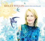 "Kelly Willis ""Back Being Blue"" Vinyl LP"