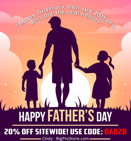 Happy Father's Day 2021 From BigProStore