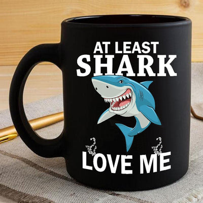 BigProStore At Least Shark Love Me Coffee Mug BPS238 Black / 11oz Coffee Mug