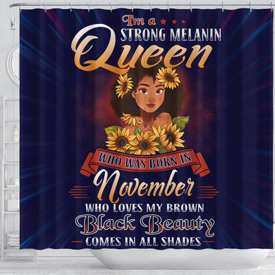 BigProStore Cool I'm A Strong Melanin Queen Born In November Black History Shower Curtains African Bathroom Accessories BPS131 Shower Curtain