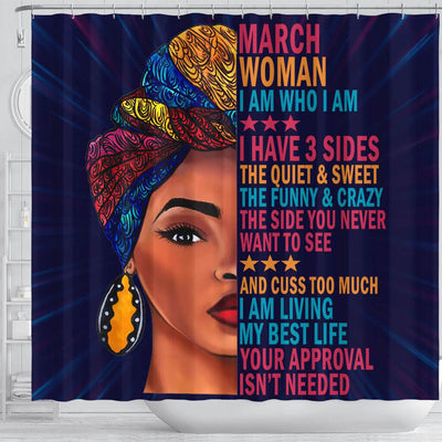BigProStore Cool March Woman I Have 3 Sides I Live My Best Life Your Approval Isn't Needed Black African American Shower Curtains Afrocentric Style Designs BPS168 Shower Curtain