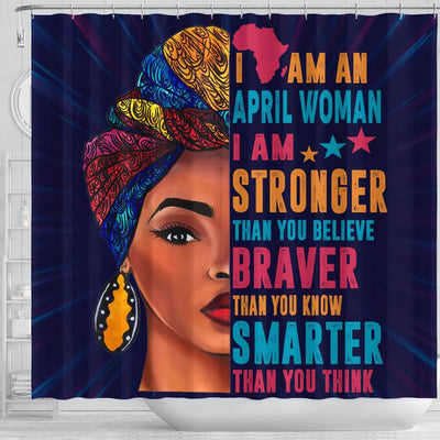 BigProStore Cute I Am A Stronger Braver Smarter April Woman Melanin Women African American Inspired Shower Curtains Afrocentric Bathroom Decor BPS075 Shower Curtain