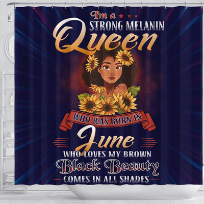 BigProStore Cute I'm A Strong Melanin Queen Born In June Shower Curtains African American Afrocentric Bathroom Accessories BPS128 Shower Curtain