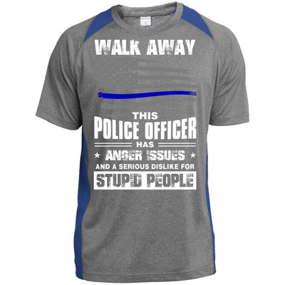 BigProStore Walk Away This Police Officer Has Anger Issues Thin Blue Line T-shirt ST361 Sport-Tek Heather Colorblock Poly T-Shirt / Vintage Heather/True Royal / S T-shirt