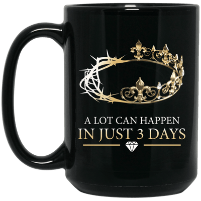 BigProStore Melanin Queen A Lot Can Happen In Just 3 Days Black Girl Graphic Mug BM15OZ 15 oz. Black Mug / Black / One Size Coffee Mug