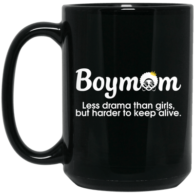BigProStore Boymom Mug Less Drama Than Girls But Harder To Keep Alive African Cup BM15OZ 15 oz. Black Mug / Black / One Size Coffee Mug