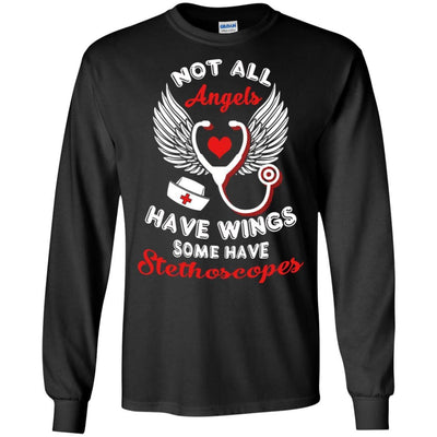 BigProStore Not All Angels Have Wings Some Have Stethoscopes Funny Nurse T-Shirt G240 Gildan LS Ultra Cotton T-Shirt / Black / S T-shirt