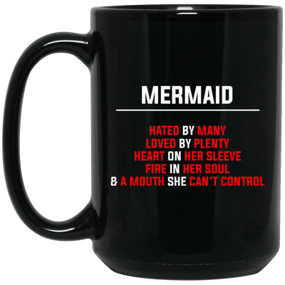 BigProStore Funny Mermaid Hated By Many Loved By Plenty Heart On Sleeve Coffee Mug BM15OZ 15 oz. Black Mug / Black / One Size Coffee Mug
