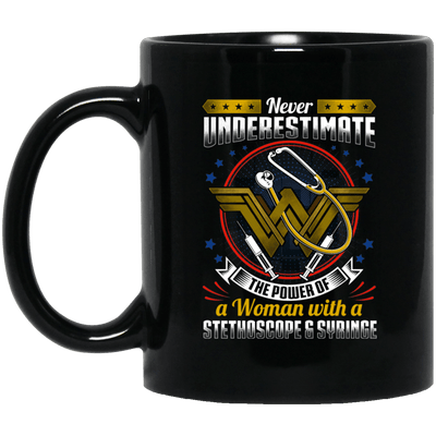 BigProStore Nurse Mug Never Underestimate The Power Of A Woman With A Stethoscope BM11OZ 11 oz. Black Mug / Black / One Size Coffee Mug