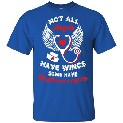 BigProStore Not All Angels Have Wings Some Have Stethoscopes Funny Nurse T-Shirt G200 Gildan Ultra Cotton T-Shirt / Royal / S T-shirt