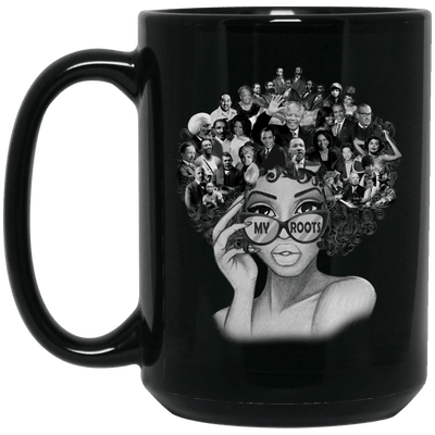 BigProStore My Roots Mug Pro Black People Melanin Women Men African Coffee Cups BM15OZ 15 oz. Black Mug / Black / One Size Coffee Mug