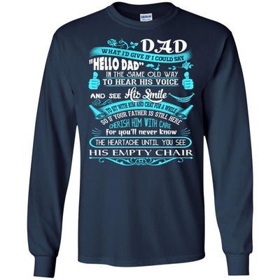 BigProStore Hello Dad Missing My Daddy In Heaven Father's Day Loss Father T-Shirt G240 Gildan LS Ultra Cotton T-Shirt / Navy / S T-shirt