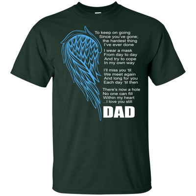 BigProStore I Miss My Dad Guardian Angel My Hero Love Daddy T-Shirt Missing Gift G200 Gildan Ultra Cotton T-Shirt / Forest / S T-shirt