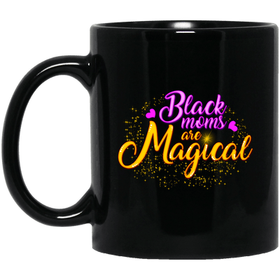 BigProStore Black Moms Are Magical Coffee Mug African American Melanin Women Cup BM11OZ 11 oz. Black Mug / Black / One Size Coffee Mug