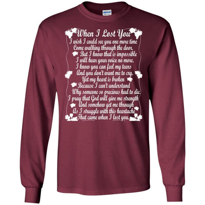 BigProStore When I Lost You T-Shirt Happy Fathers Day In Heaven Daddy Cool Gift G240 Gildan LS Ultra Cotton T-Shirt / Maroon / S T-shirt