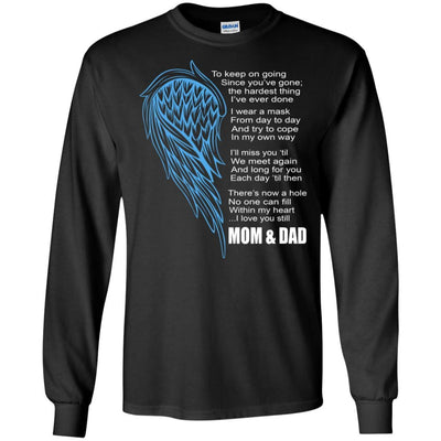 BigProStore I Miss My Mom And Dad My Angel My Hero T-Shirt Father's Day Gift Idea G240 Gildan LS Ultra Cotton T-Shirt / Black / S T-shirt