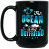 BigProStore Mermaid Mug The Ocean Is My Boyfriend Funny Coffee Cup For Girls BM15OZ 15 oz. Black Mug / Black / One Size Coffee Mug