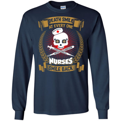 BigProStore Death Smile At Every One Nurses Smile Back Funny Nursing Sayings Shirt G240 Gildan LS Ultra Cotton T-Shirt / Navy / S T-shirt