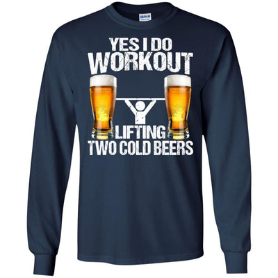 BigProStore Yes I Do Workout Lifting Two Cold Beers T-Shirt Funny Beer Lover Shirt G240 Gildan LS Ultra Cotton T-Shirt / Navy / S T-shirt