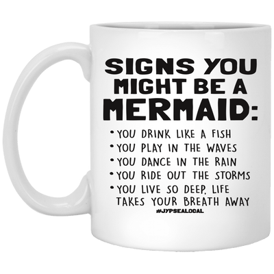 BigProStore Mermaid Mug Funny Signs You Might Be A Mermaid Coffee Cup XP8434 11 oz. White Mug / White / One Size Coffee Mug