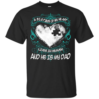 BigProStore Missing Daddy Quotes Big Piece Of My Heart In Heaven Is My Dad T-Shirt G200 Gildan Ultra Cotton T-Shirt / Black / S T-shirt
