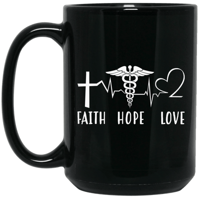 BigProStore Nurse Mug Faith Hope Love Heartbeat Nurses Week Gifts Idea BM15OZ 15 oz. Black Mug / Black / One Size Coffee Mug